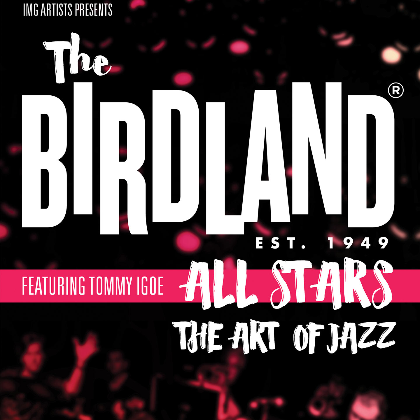 The Birdland All-Stars Featuring Tommy Igoe