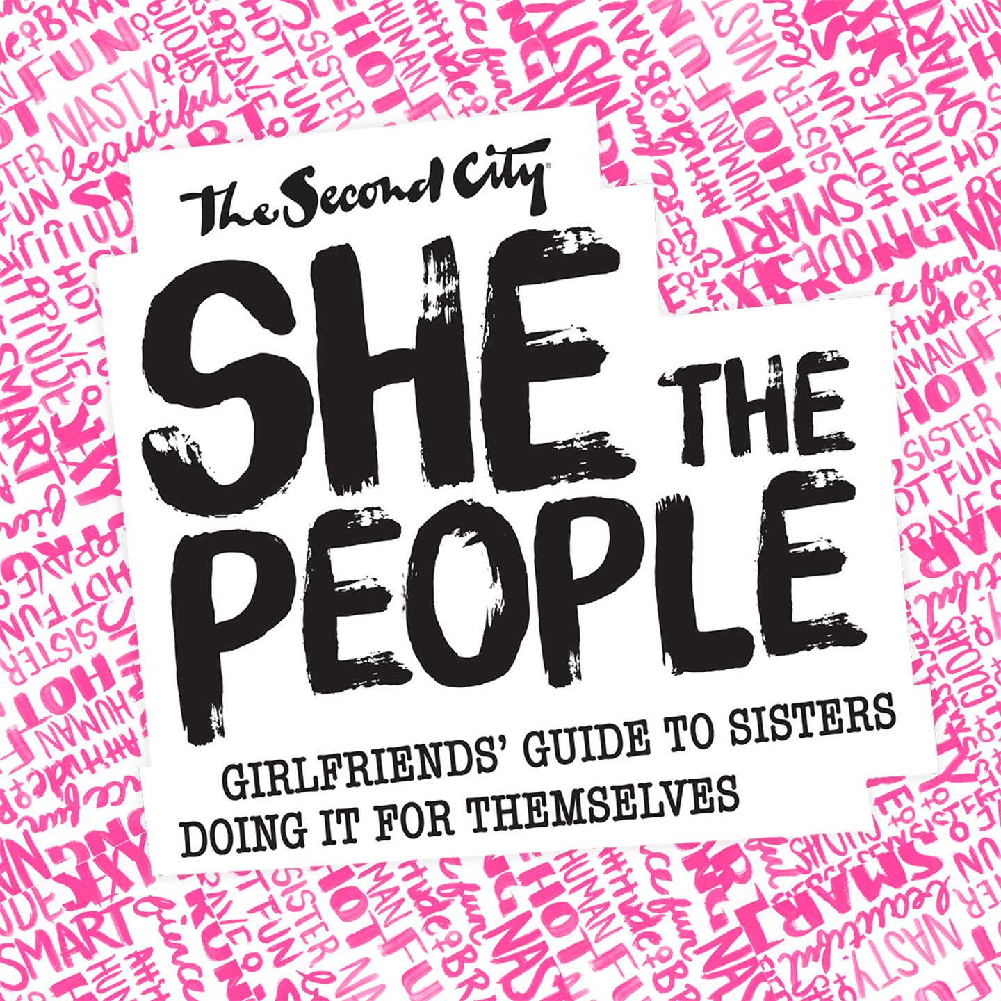 The Second City: She the People